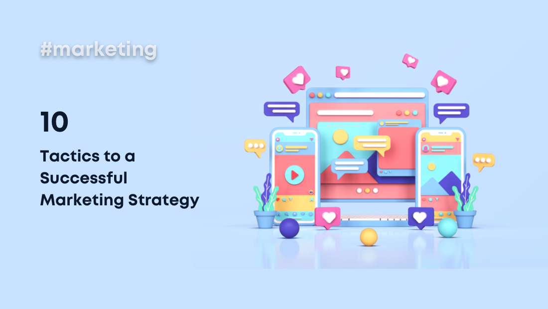 10 Tactics to a Successful App Marketing Strategy