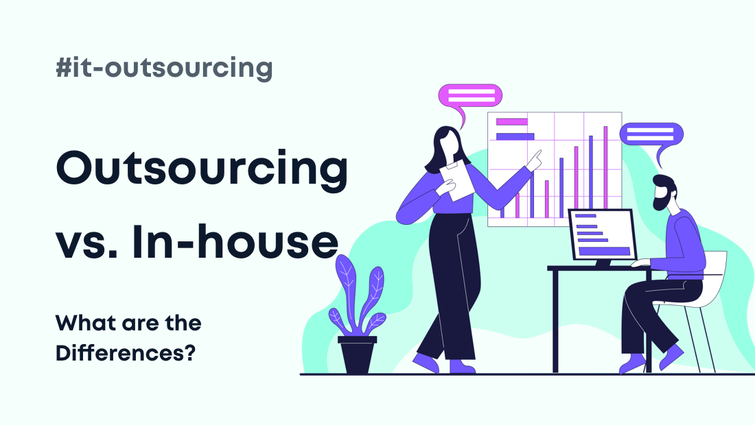 Outsourcing vs. In-house: What are the Differences?