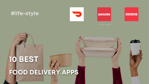 10 Best Food Delivery Apps